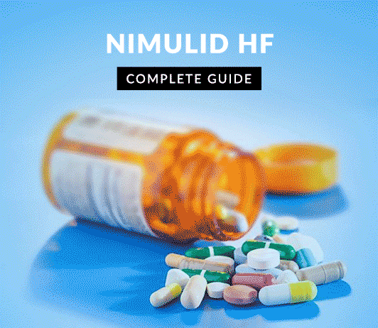Nimulid HF: Uses, Dosage, Side Effects, Price, Composition, Precautions & More