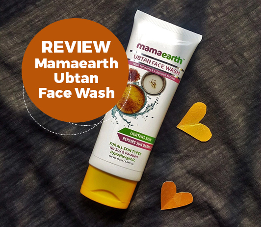 Review: Mamaearth Ubtan Face Wash