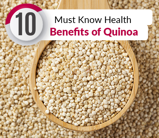 10 Must Know Health Benefits of Quinoa - Nutrition & Calories Included