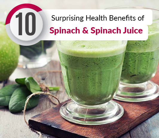 10 Surprising Health Benefits of Spinach & Spinach Juice - Nutrition & Calories Included