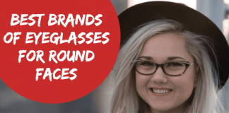 10 Best Brands of Eyeglasses for Round Faces- Complete Guide With Price Range