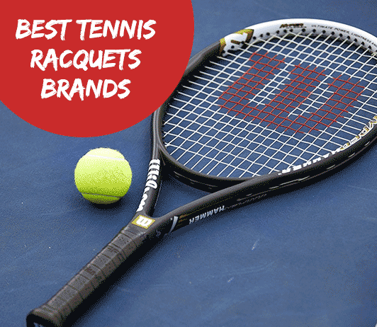 10 Best Tennis Racquet Brands- Ultimate Guide with Price Range