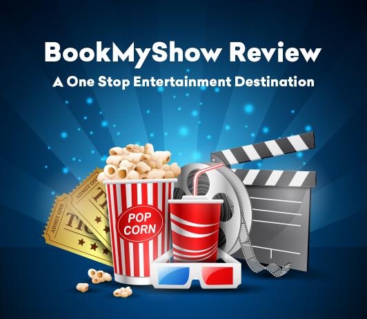 BookMyShow Review: A One Stop Entertainment Destination
