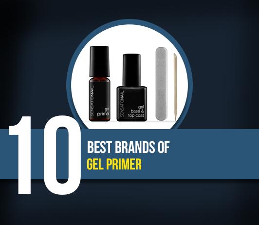 10 Best Brands of Gel Primer- Complete Guide With Price Range