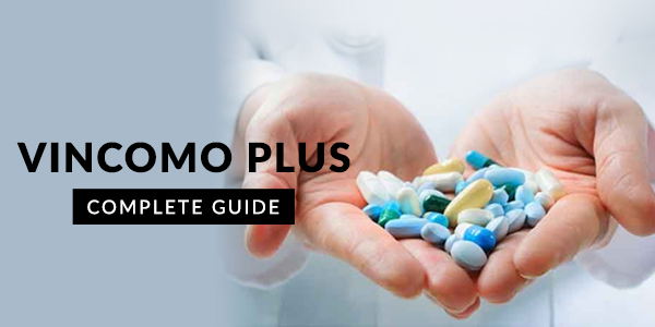 Vincomo Plus: Uses, Dosage, Side Effects, Price, Composition & 20 FAQs