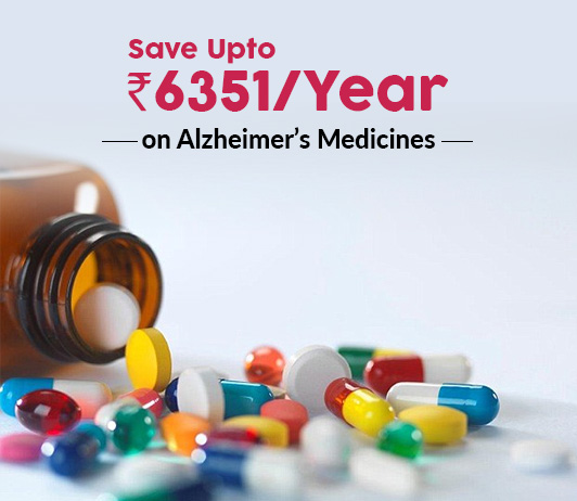 Save Up To Rs.6351/Year on Alzheimer's Medicines