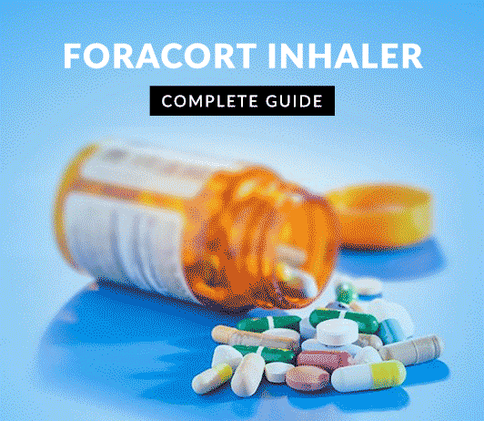 Foracort: Uses, Dosage, Side Effects, Price, Composition & 20 FAQs