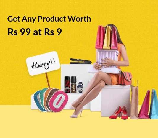 Get Any Product Worth Rs 99 at Rs 9
