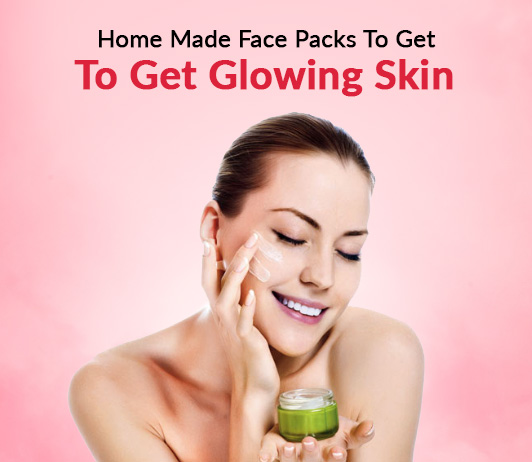 Home Made Face Packs To Get Glowing Skin