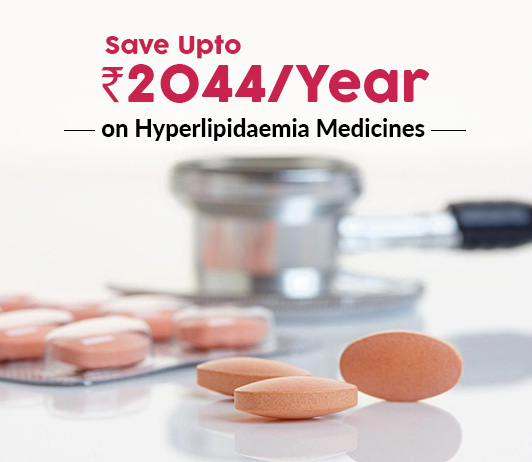 Save Up To Rs.2044/Year on Hyperlipidaemia Medicines