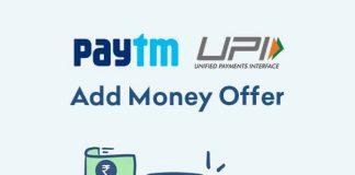 Paytm UPI Add Money Offers