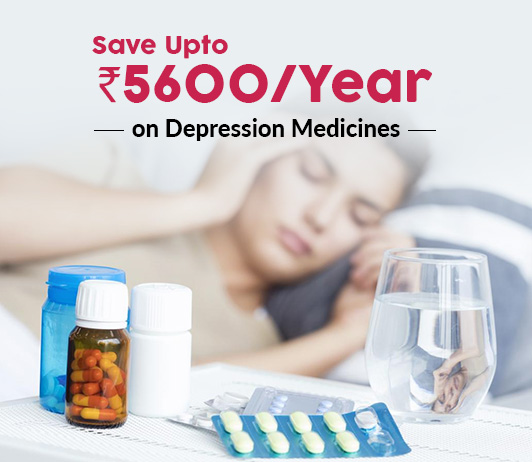 Save Upto Rs.5634/Year On Depression Medicines