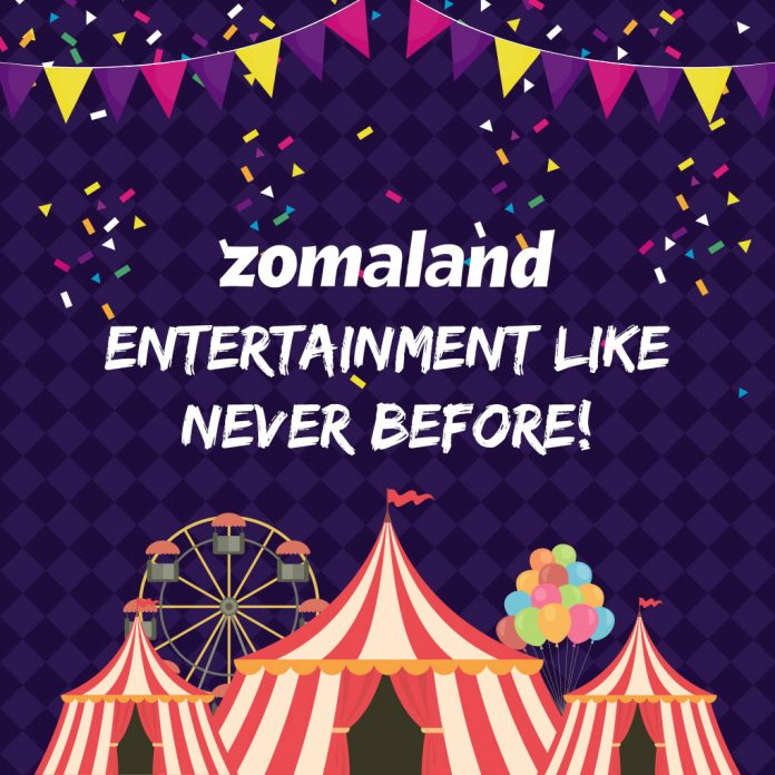 Zomaland - Entertainment Like Never Before!