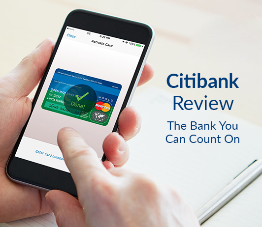 Citibank Review: The Bank You Can Count On