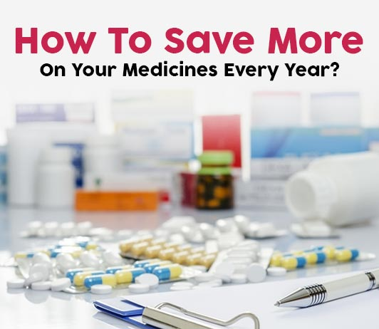 Save More On Your Regular Medicines Yearly