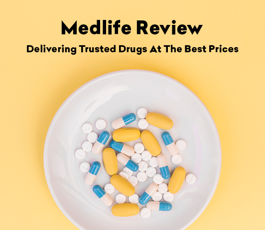 Medlife Review: Delivering Trusted Drugs At The Best Prices