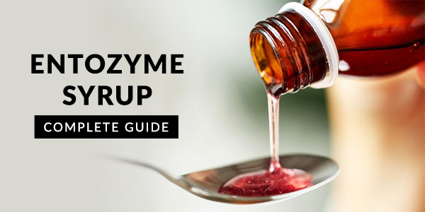 Entozyme syrup: Uses, Dosage, Side Effects, Price, Composition & 20 FAQs