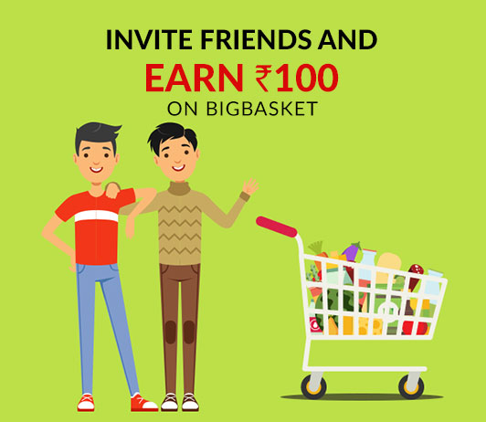 Invite Friends And Earn Rs.100 On BigBasket