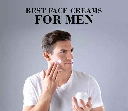 10 Best Face Creams For Men To Get Flawless Skin