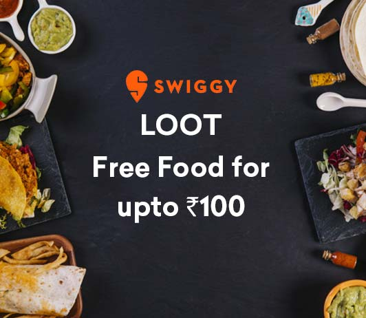 swiggy loot free food upto rs 100