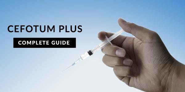 Cefotum Plus: Uses, Dosage, Side Effects, Price, Composition & 20 FAQs