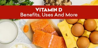 Vitamin D: Benefits, Uses And More