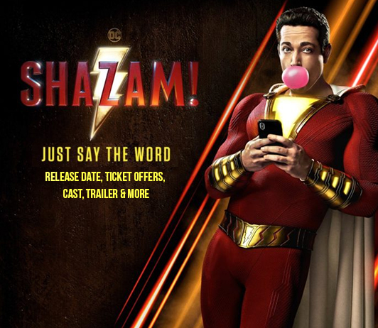 Shazam (5th April 2019): Release Date, Ticket Offers, Cast, Trailer & More