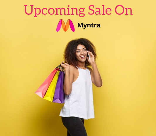 Upcoming Sale on Myntra