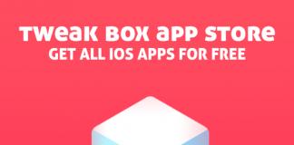Tweak Box App Store: Get All iOS Apps For Free