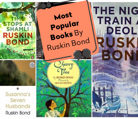 10 Most Popular Books By Ruskin Bond
