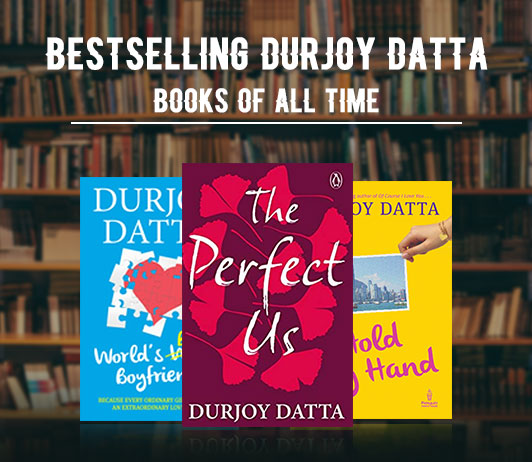 Bestselling Durjoy Datta Books Of All Time