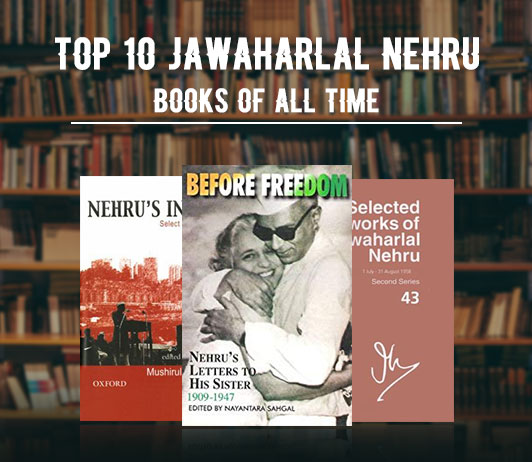 Top 10 Jawaharlal Nehru Books Of All Time