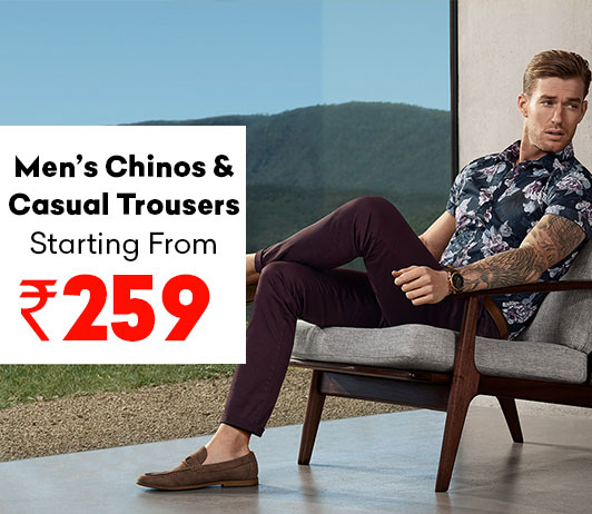 Men's Chinos & Casual Trousers Starting At Just Rs. 259/-