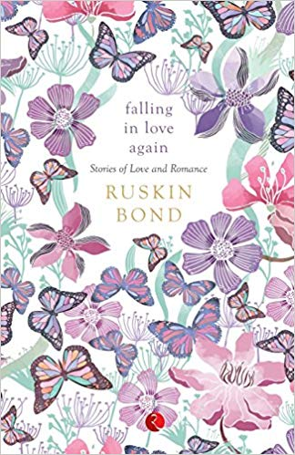 falling_in_love_again_ruskin_bond