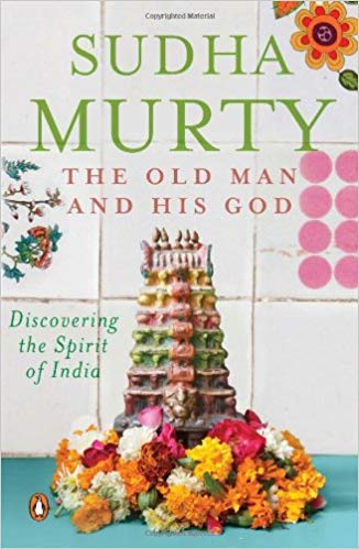 the_old_man_and_his_god_sudha_murty