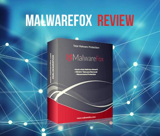 MalwareFox Anti-Malware: Review and Ratings