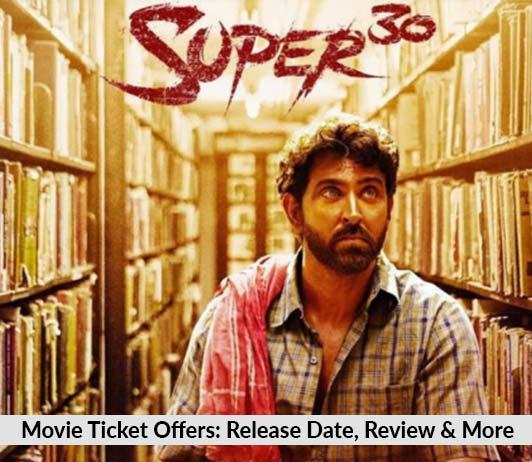 Super 30 Movie Ticket Offers