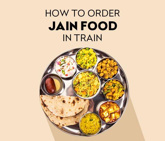 How to Order Jain Food in Train