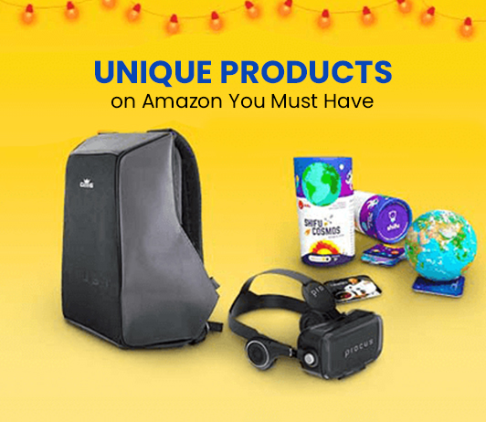 Unique products by amazon you must have