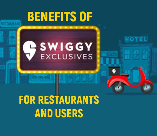 Hoe Swiggy exclusive benefits restaurants and users