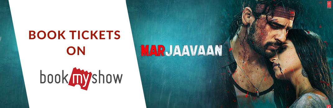 Marjaavaan BookMyShow