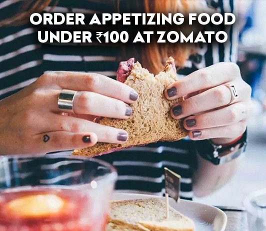 5 Appetizing Food Items Under Rs.100 That You Can Order From Zomato