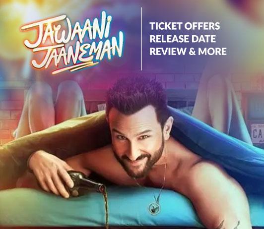 Jawaani-Jaaneman movie ticket booking