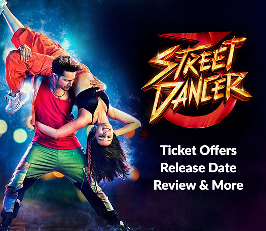 Street Dancer 3D Movie Tickets BookingStreet Dancer 3D Movie Tickets Booking