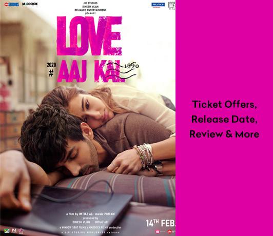 Love Aaj Kal Movie Offers