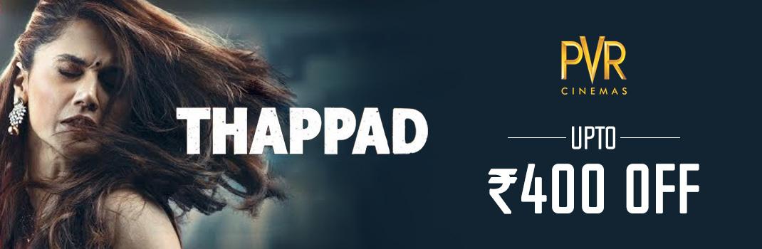 PVR Thappad Movie offer