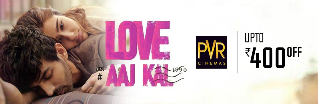 PVR Love Aaj Kal
