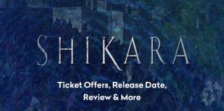Shikara Movie Ticket Offers