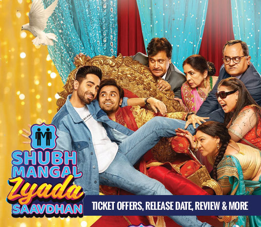 Shubh Mangal Zyaada Saavdhaan Ticket Offers