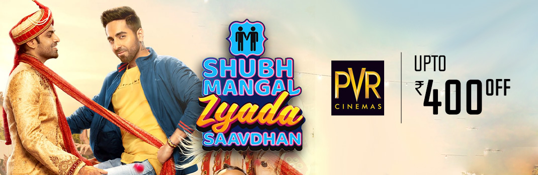 Shubh Mangal Zyada Saavdhan PVR Offers